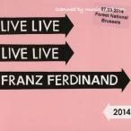 フランツフェルディナンド Franz Ferdinand - Live 2014: Brussels, Belgium 07/03/2014 (CD)