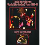 トッドラングレン Todd Rundgren - World {No Order] Tour 1993-94: Live in Cyberia (DVD)