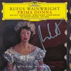 ルーファスウェインライト Rufus Wainwright - Prima Donna: Exclusive Autographed Edition (CD)
