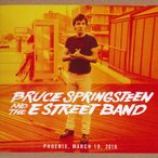ブルーススプリングスティーン Bruce Springsteen & The E Street Band - The River Tour: Phoenix, Az 03/10/2016 (CD)