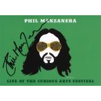 フィルマンザネラ Phil Manzanera and The Sound of Blue Band - Live at the Curious Arts Festival: Exclusive Autographed Edition (CD)
