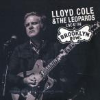 ロイドコール Lloyd Cole and The Leopards - Live at the Brooklyn Bowl (CD)