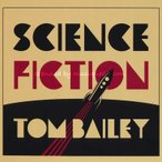 �ȥ�ץ���ĥ��� Thomson Twins (Tom Bailey) - Science Fiction: Exclusive Limited Edition Autographed Mediabook (CD)