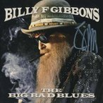 ZZ Top (Billy Gibbons) - The Big Bad Blues: Exclusive Autographed Edition (CD)