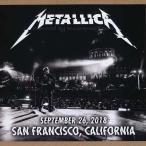 メタリカ Metallica - San Francisco, CA 09/26/2018 (CD)