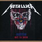 メタリカ Metallica - Austin, TX 10/13/2018 (CD)