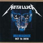 メタリカ Metallica - Milwaukee, WI 10/16/2018 (CD)