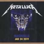 メタリカ Metallica - Nashville, TN 01/24/2019 (CD)