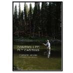 釣り関連本・DVD つり人社 コントロールド・フライキャスティング