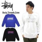 ステューシー(STUSSY) Burly Threads Crew スウェット クルー /トレーナー[BB]