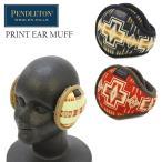 �ڥ�ɥ�ȥ� PENDLETON �ץ��� ���䡼 �ޥ� PRINT EAR MUFF ��ʪ ������ [BB]