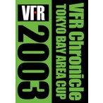 VFR Chronicle TOKYO BAY AREA CUP 2003