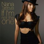谷村奈南/If I'm not the one/SEXY SENORITA [ジャケットC]