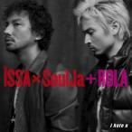 ISSA × SoulJa + ROLA/i hate u