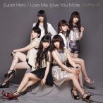 フェアリーズ/Super Hero / Love Me  Love You More. [CD+DVD]