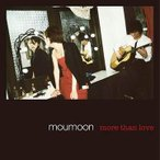 moumoon/more than love [ジャケットB]