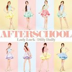 AFTERSCHOOL/Lady Luck / Dilly Dally