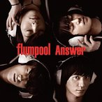 ショッピング2012 flumpool/Answer [初回限定盤 B (with more live audio)]