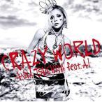 土屋アンナ feat. AI/Crazy World [ジャケットB]