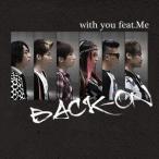 ショッピング2011 BACK-ON/with you feat.Me [通常盤]