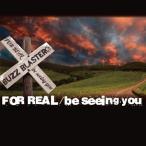 ネオウィングYahoo!店で買える「BUZZ BLASTER/FOR REAL / be seeing you」の画像です。価格は1,324円になります。