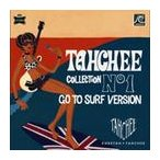 【送料無料選択可】V.A./TAHCHEE COLLECTION No1 GO TO SURF VERSION