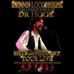 【送料無料選択可】DENNIS LOCORRIERE/THE UNIQUE VOICE OF DR.HOOK:HITS AND HISTORY TOUR