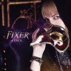 【送料無料選択可】†яi¢к/FIXER [B-TYPE(CD+DVD)]