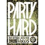 【送料無料選択可】DJ OGGY/PARTY HARD VOL.5 -AV8 OFFICIAL VIDEO MIX-