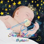 BIGMAMA/Sweet Dreams