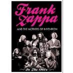 【送料無料選択可】FRANK ZAPPA AND THE MOTHERS OF/In The 1960s