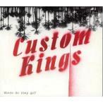 【送料無料選択可】CUSTOM KINGS/WHERE DO THEY GO?