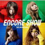 [CDA]/【送料無料選択可】SCANDAL/ENCORE SHOW [通常盤]
