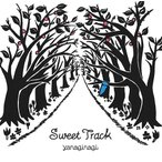 やなぎなぎ/Sweet Track
