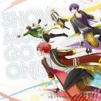 【送料無料選択可】Fourpe (CV: 浦島坂田船)/TVアニメ「スタミュ」第2期オープニングテーマ: SHOW MUST GO ON!! [初回限