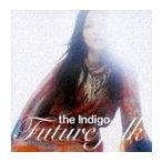 【送料無料選択可】the Indigo/FUTURE FOLK