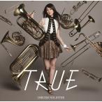 [CDA]/TRUE/TVアニメ『響け! ユーフォニアム』OP主題歌: DREAM SOLISTER [アーティスト盤] [CD+DVD]