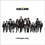 THE King ALL STARS/I Simple Say