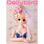 【送料無料選択可】Dollybird vol.21 Vol.21/ホビージャパン(単行本・ムック)