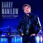 【送料無料選択可】バリー・マニロウ/ディス・イズ・マイ・タウン: ソングス・オブ・ニューヨーク [輸入盤]