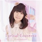 【送料無料選択可】竹達彩奈/竹達彩奈3rdアルバム「Lyrical Concerto」 [DVD付初回限定盤]