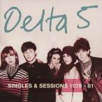 [CDA]/デルタ5/シングルズ&セッションズ 1979-1981