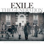 EXILE/THE GENERATION 〜ふたつの唇〜