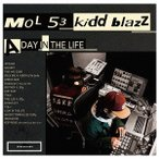 ������̵������ġ�MOL53 & kiddblazz/A DAY IN THE LIFE