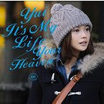 YUI/It's My Life / Your Heaven [通常盤]