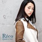 Rico/Quick City [通常盤]