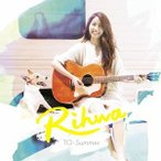 Rihwa/TO: Summer [通常盤]