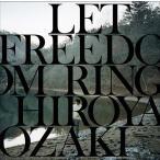 尾崎裕哉/LET FREEDOM RING