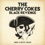 【送料無料選択可】THE CHERRY COKE$/BLACK REVENGE