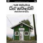 【送料無料選択可】松任谷由実/THE LAST WEDNESDAY TOUR 2006 〜HERE COMES THE WAVE〜
